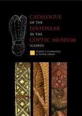 Catalogue of the footwear in the Coptic Museum (Cairo)