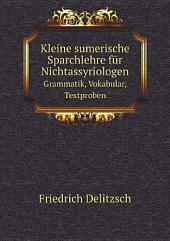Kleine sumerische Sparchlehre f?r Nichtassyriologen