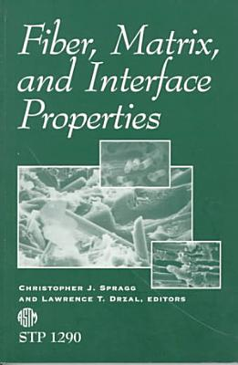 Fiber  Matrix  and Interface Properties PDF