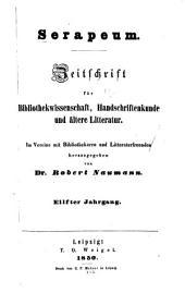 Serapeum: Zeitschrift für bibliothekwissenschaft, handschriftenkunde und ältere litteratur, Bände 11-12