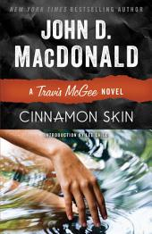 Cinnamon Skin: A Travis McGee Novel