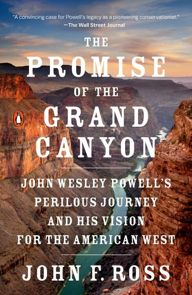 Download The Promise of the Grand Canyon Book