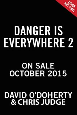 Danger Is Everywhere 2 PDF