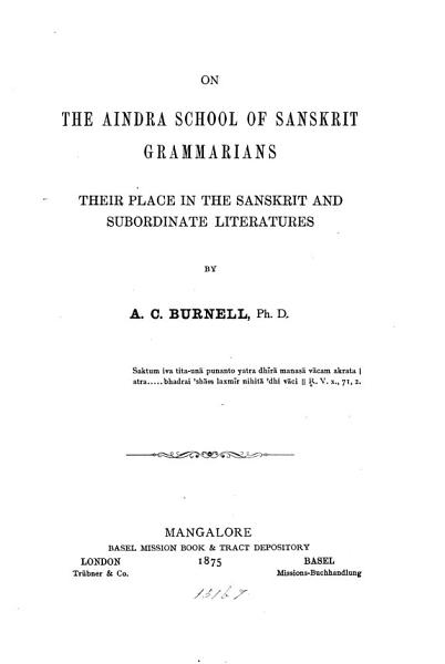 Download On the Aindra School of Sanskrit Grammarians  Their Place in the Sanskrit and Subordinate Literatures Book
