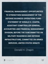 Financial Management: Opportunities to Strengthen Management of the Defense Business Operations Fund : Statement of Donald H. Chapin, Assistant Comptroller General, Accounting and Financial Management Division, Before the Subcommittee on Military Readiness and Defense Infrastructure, Committee on Armed Services, United States Senate