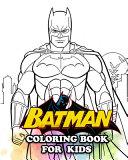 Batman Coloring Book for Kids