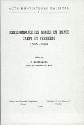 Correspondance des nonces en France: Carpi et Ferrerio (1535-1540)