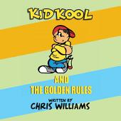 Kid Kool and the Golden Rules