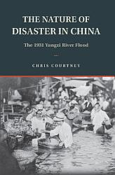 The Nature Of Disaster In China Book PDF