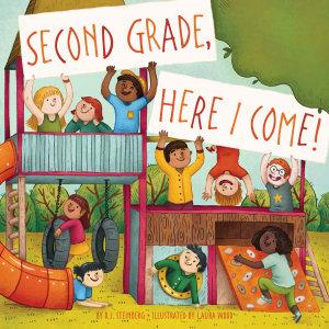 Second Grade  Here I Come  Book