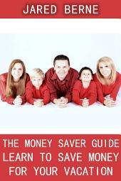 The money saver guide