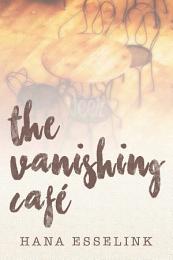 The Vanishing Café