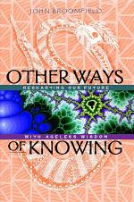 Other Ways of Knowing