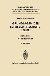 Grundlagen der Betriebswirtschaftslehre: Die Produktion, Ausgabe 10