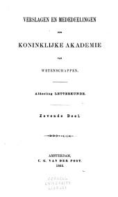 Verslagen en mededeelingen der Koninklijke Akademie van Wetenschappen, Afdeeling Letterkunde: Volume 1,Deel 7;Volume 7
