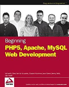 Beginning PHP5  Apache  and MySQL Web Development PDF
