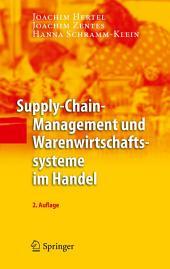 Supply-Chain-Management und Warenwirtschaftssysteme im Handel: Ausgabe 2