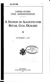 A System of Accounts for Retail Coal Dealers: November 1, 1917