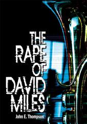 The Rape of David Miles