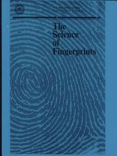 Science of Fingerprints: Classification and Uses
