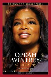 Oprah Winfrey: A Biography, Second Edition