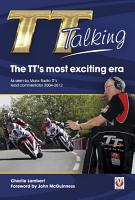 TT Talking   The TT   s most exciting era PDF