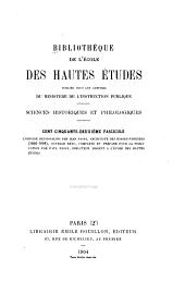 Bibliothèque de l'École des hautes études: Sciences historiques et philologiques, Volume152