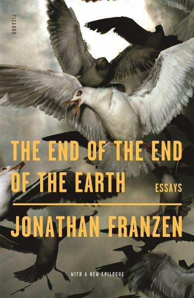 Download The End of the End of the Earth Book