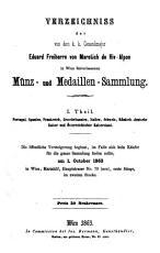Verzeichniss der von dem k  k  Generalmajor Eduard Freiherrn von Maretich de Riv Alpon in Wien hinterlassenen M  nz  und Medaillen Sammlung PDF