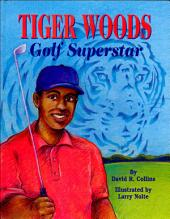 Tiger Woods: Golf Superstar