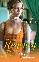 A Regency Virgin's Undoing: Lady Drusilla's Road to Ruin / Paying the Virgin's Price