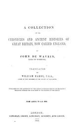 A Collection of the Chronicles and Ancient Histories of Great Britain, Now Called England: Issue 1