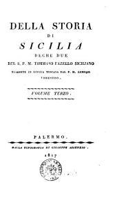 Della storia di Sicilia deche due del r.p.m. Tommaso Fazello siciliano tradotte in lingua toscana dal p.m. Remigio fiorentino. Volume primo 3-terzo]