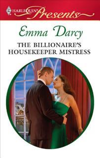 The Billionaire s Housekeeper Mistress Book