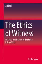 The Ethics of Witness PDF