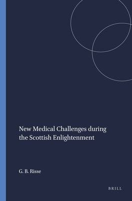 New Medical Challenges During the Scottish Enlightenment