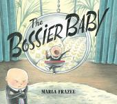 The Bossier Baby: With Audio Recording