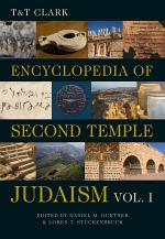 T&T Clark Encyclopedia of Second Temple Judaism Volume One