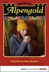 Alpengold - Folge 206: Zuflucht im alten Kloster
