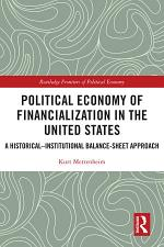 Political Economy of Financialization in the United States