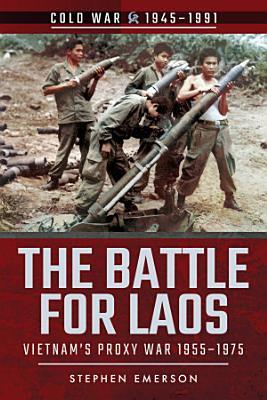 The Battle for Laos PDF