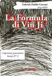 La Formula di Vin Ji