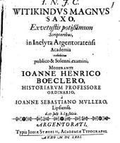 Witikindus magnus Saxo, ex vetustis potissimum scriptoribus