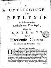 Uytlegginge en reflexie op de droom van den koningh van Vranckryck; volgens het extract uyt de Haerlemse courant, in dato den 17 November 1689