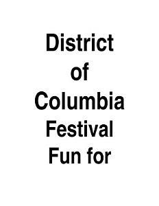 Washington  D  C  Festival Fun for Kids  PDF