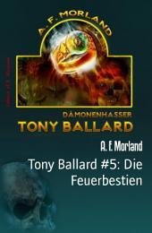 Tony Ballard #5: Die Feuerbestien