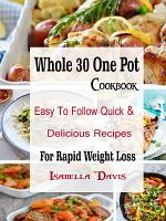 Whole 30 One Pot Cookbook