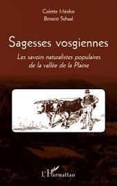 Sagesses vosgiennes: Les savoirs naturalistes populaires de la vallée de la Plaine