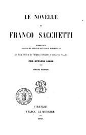 Opere di Franco Sacchetti: Le novelle. 2. 3