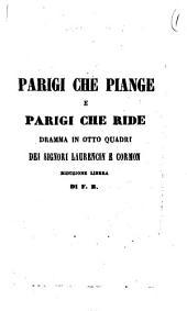 Parigi che piange e Parigi che ride dramma in otto quadri dei signori Laurencin e Cormon